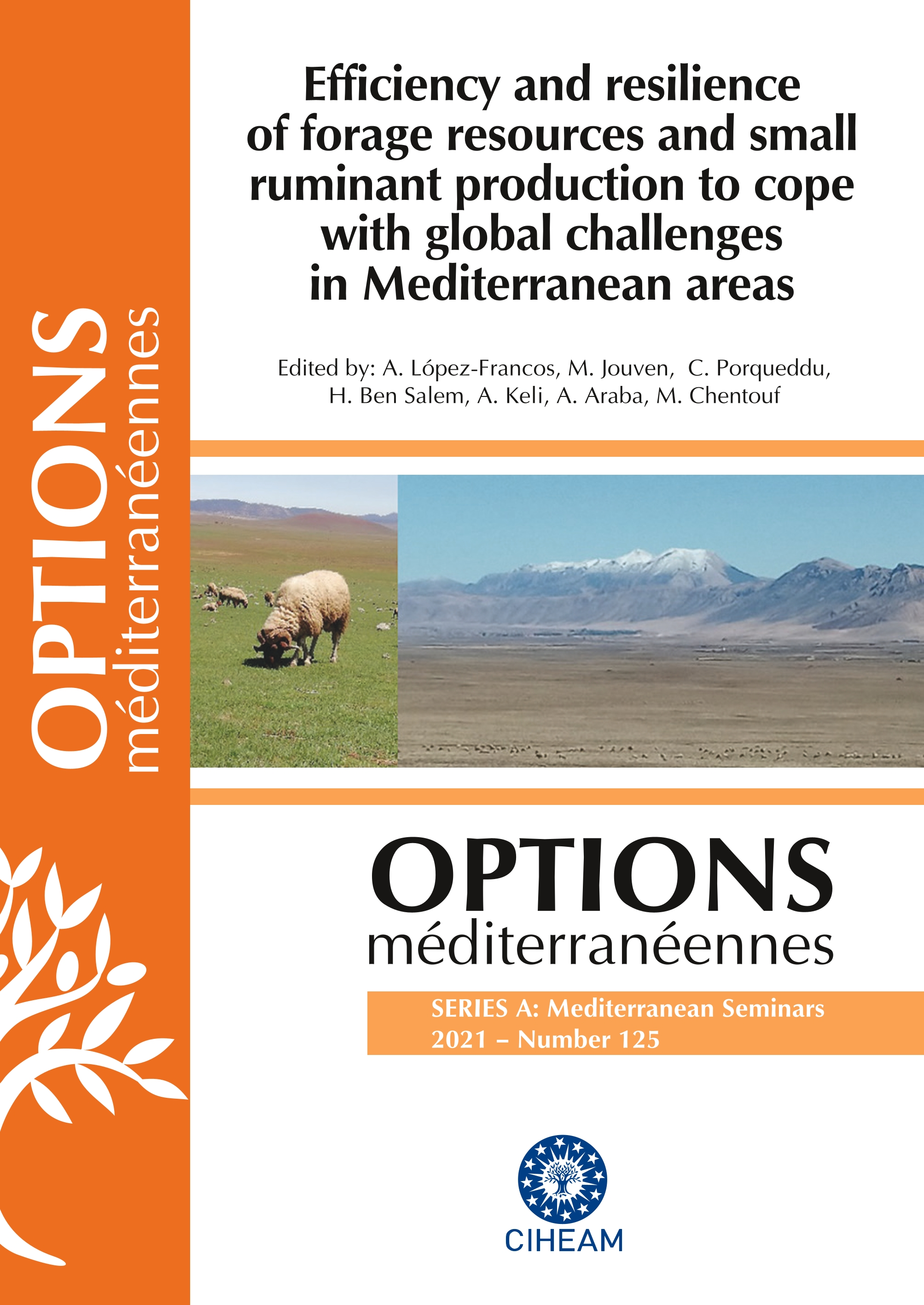 Management and restoration of pastures and rangelands in the mediterranean basin from the northern and the southern perspective
