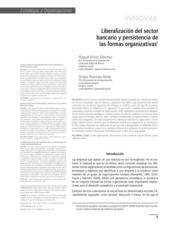 Liberalización del sector bancario y persistencia de las formas organizativas