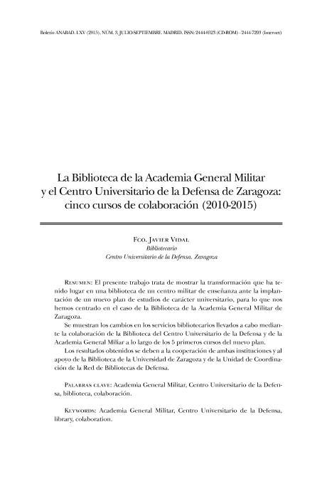 La Biblioteca de la Academia General Militar y el Centro Universitario de la Defensa de Zaragoza: cinco cursos de colaboración (2010-2015)