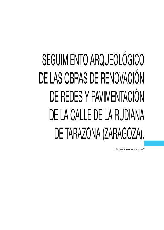 Seguimiento arqueológico de las obras de renovación de redes y pavimentación de la calle de La Rudiana de Tarazona (Zaragoza)