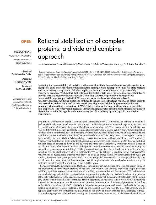 Rational stabilization of complex proteins: A divide and combine approach