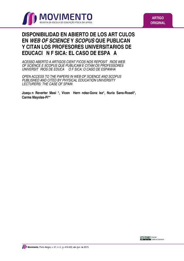 Disponibilidad en abierto de los artículos en web of science y scopus que publican y citan los profesores universitarios de educación física: el caso de España