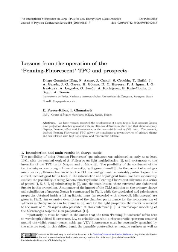Lessons from the operation of the 'Penning-Fluorescent' TPC and prospects