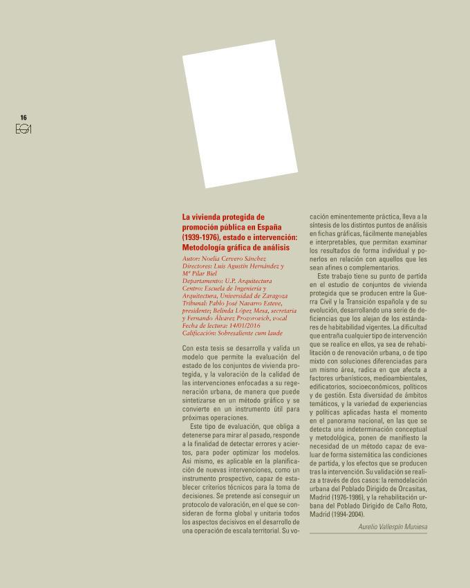 La vivienda protegida de promoción pública en España (1939-1976), estado e intervención: Metodología gráfica de análisis. Autor: Noelia Cervero Sánchez