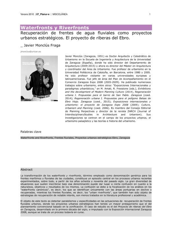 Waterfronts y Riverfronts. Recuperación de frentes de agua fluviales como proyectos urbanos estratégicos. El proyecto de riberas del Ebro.