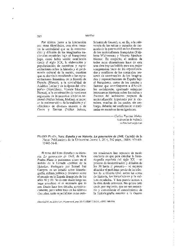 Prades Plaza, Sara: España y su historia. La generáción der 1948. Castelló de la Plana: Publicacions de la Universitat Jaume I, 2014, 392 págs.