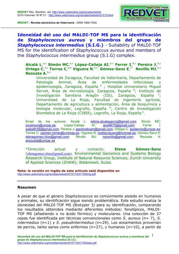 Idoneidad del uso del MALDI-TOF MS para la identificación de Staphylococcus aureus y miembros del grupo de Staphylococcus intermedius (S.I.G.)