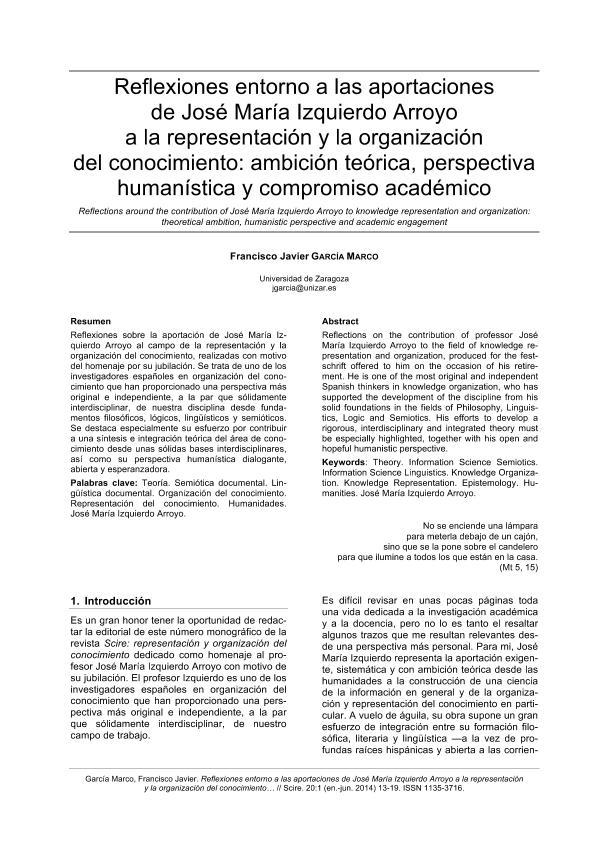 Reflexiones entorno a las aportaciones de José María Izquierdo Arroyo a la representación y la organización del conocimiento: Ambición teórica, perspectiva humanística y compromiso académico