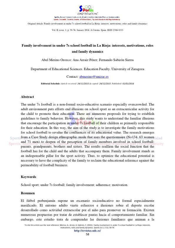 Family involvement in under 7s school football in La Rioja: interests, motivations, roles and family dynamics .