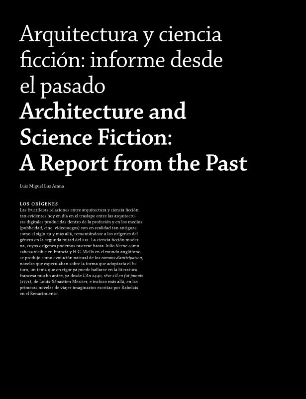 Arquitectura y ciencia ficción: informe desde el pasado = Architecture and science fiction: a report from the past
