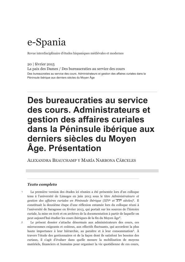 Des bureaucraties au service des cours. Administrateurs et gestion des affaires curiales dans la Péninsule ibérique aux derniers siècles du Moyen Âge