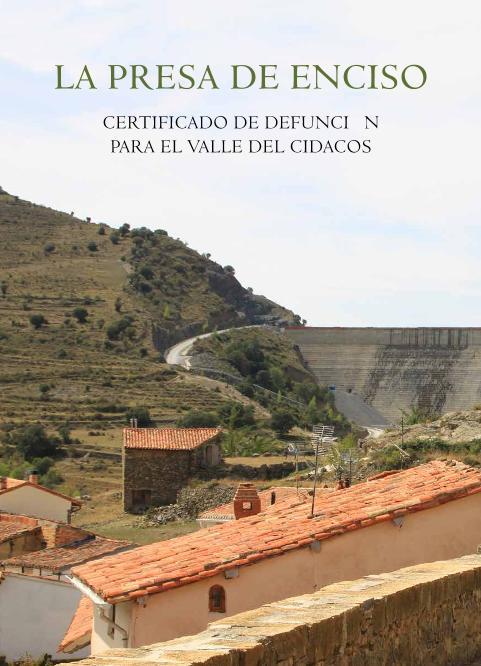 La presa de Enciso. Certificado de defunción para el valle del Cidacos