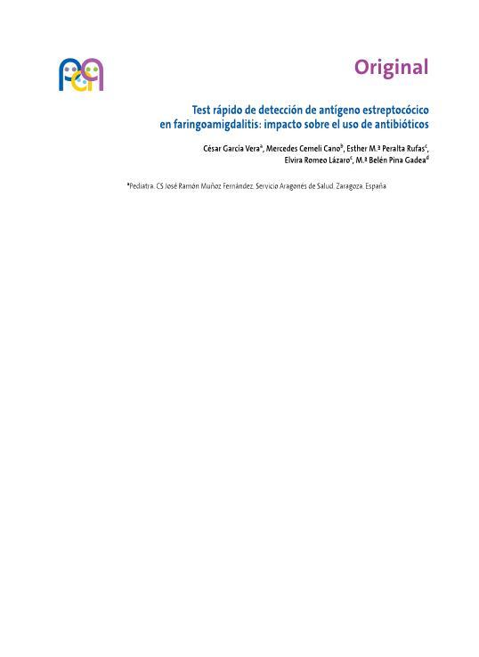 Test rápido de detección de antígeno estreptocócico en faringoamigdalitis: Impacto sobre el uso de antibióticos
