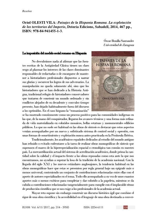 Oriol Olesti Vila: Paisajes de la Hispania Romana. La explotación Imperio, Dstoria Edicions, Sabadell, 2014, 467 pp.