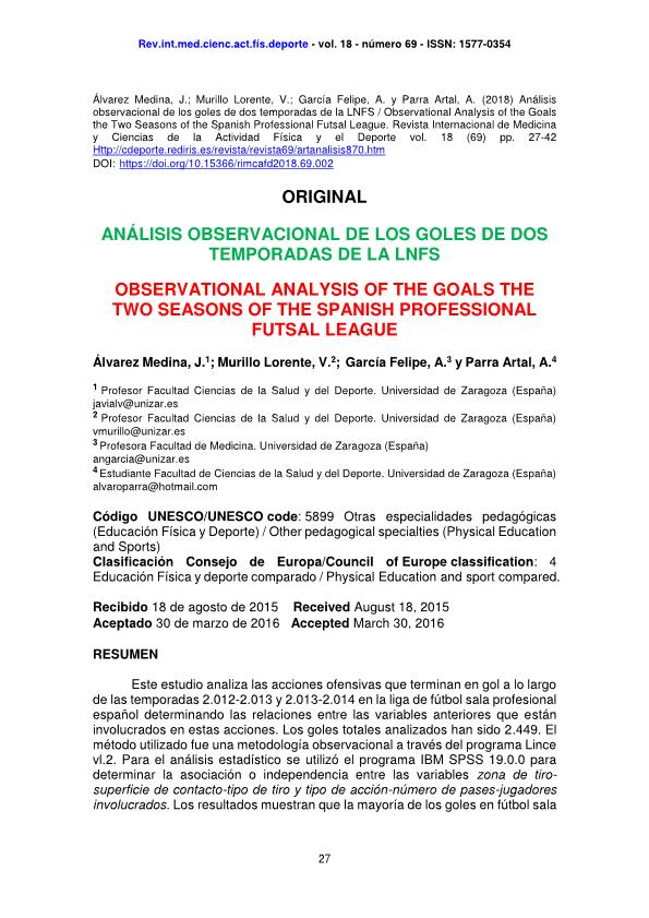 Análisis observacional de los goles de dos temporadas de la LNFS [Observational analysis of the goals the two seasons of the spanish professional futsal league]