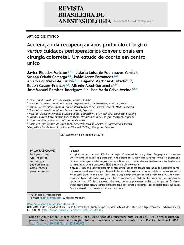 Aceleração da recuperação após protocolo cirúrgico versus cuidados perioperatórios convencionais em cirurgia colorretal. Um estudo de coorte em centro único [Enhanced recovery after surgery protocol versus conventional perioperative care in colorectal surgery. A single center cohort study]