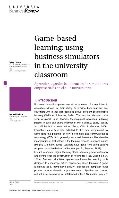 Game-based learning: using business simulators in the university classroom [Aprender jugando: la utilización de simuladores empresariales en el aula universitaria]