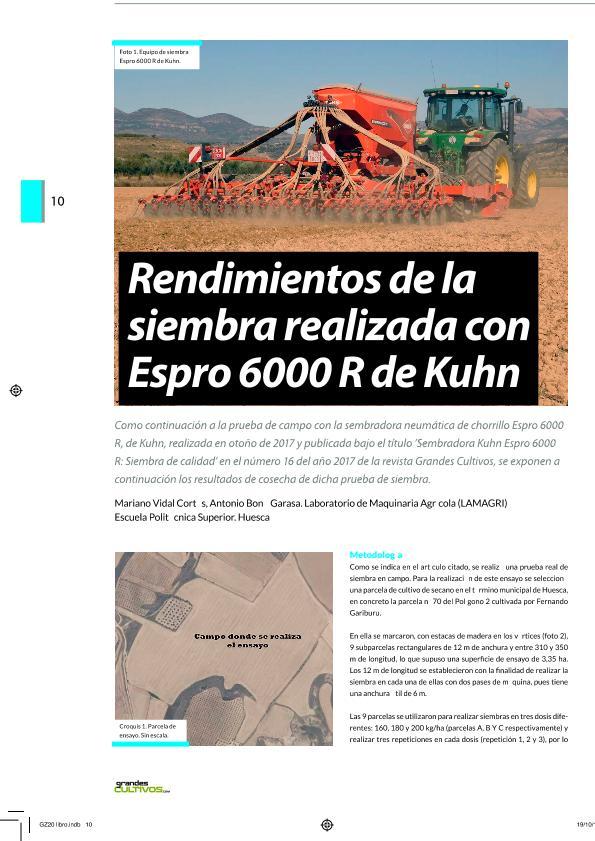 Rendimientos de la siembra realizada con ESPRO 6000 R de KUHN
