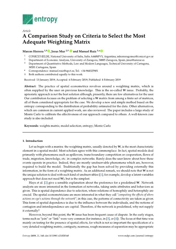A comparison study on criteria to select the most adequate weighting matrix