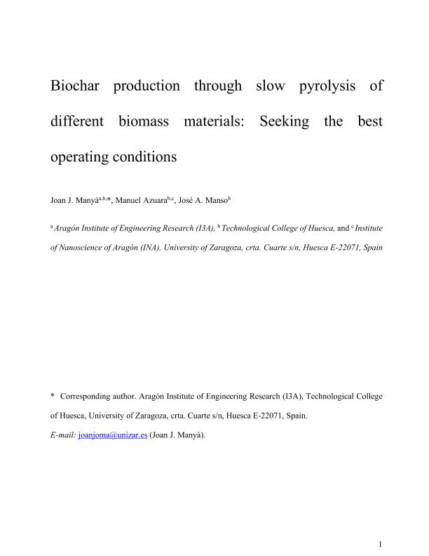 Biochar production through slow pyrolysis of different biomass materials: Seeking the best operating conditions