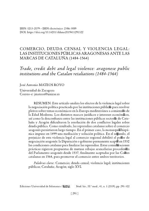 Comercio, deuda censal y violencia legal: Las instituciones públicas aragonesas ante las marcas de Cataluña (1484-1564) = Trade, credit debt and legal violence: aragonese public institutions and the Catalan retaliations (1484-1564)