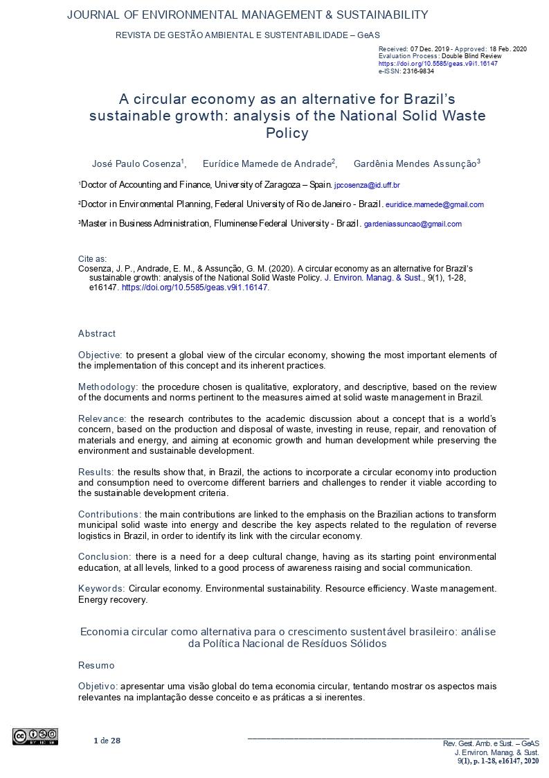 A circular economy as an alternative for Brazil''s sustainable growth: Analysis of the national solid waste policy [Economia circular como alternativa para o crescimento sustentável brasileiro: Análise da política nacional de resíduos sólidos]