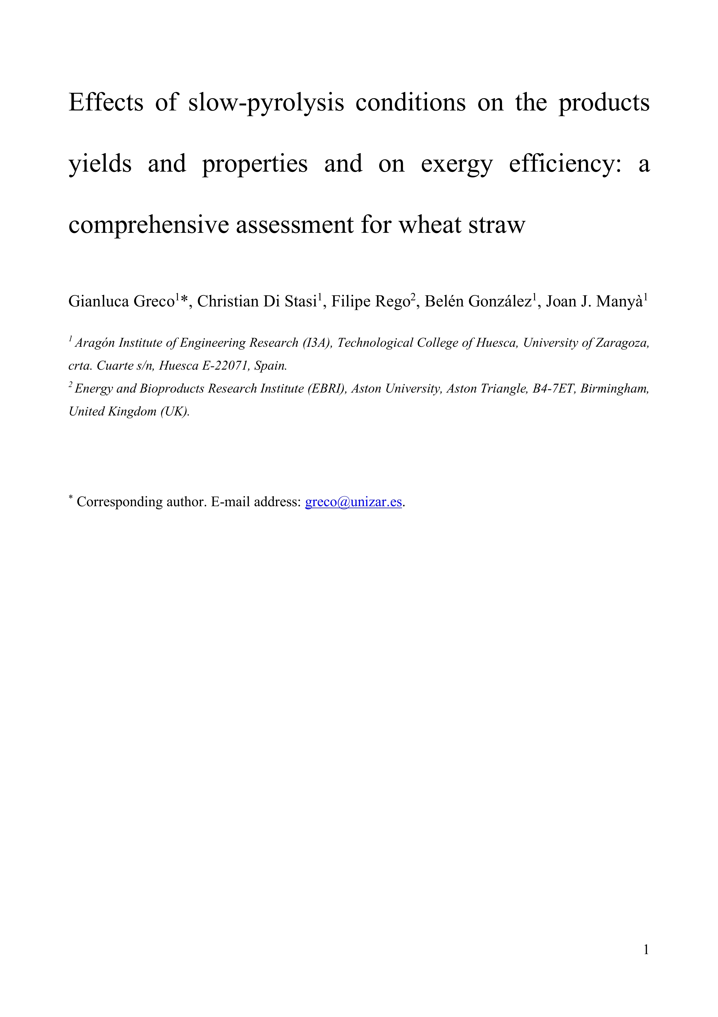 Effects of slow-pyrolysis conditions on the products yields and properties and on exergy efficiency: A comprehensive assessment for wheat straw